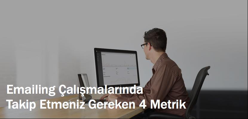 Emailing Çalışmaları İçin 4 Metrik