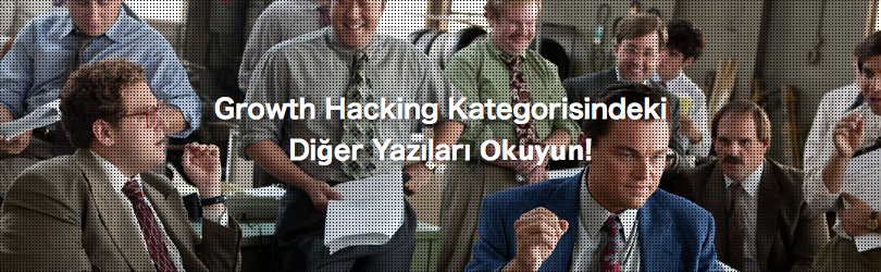 growth hacking nedir